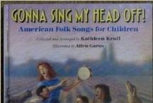 Gonna Sing My Head Off / Videos of a variety of artists singing the songs featured in this wonderful book full of American Folk Songs all children should know. http://amzn.to/24mNVIQ