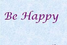 Be Happy! / Happiness ideas, inspiration, and quotes.