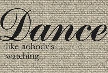 Dance! Like No One Is Watching! / Dance for fun and fitness