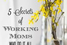 Working Mom Tips and Advice / Working mom tips, time management, time saving tips, busy mom hacks, working mom advice