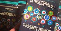 """La Enciclopedia del Community Manager / Mi cuarto libro sobre Social Media es """"La Enciclopedia del Community Manager"""""""