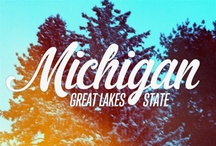Michigan<3 / by Andrea Bentley