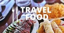 Travel Food / Le voyage culinaire. Inspiration et idées pour manger en voyage #food #foodinspiration #nourriture #foodie #nourriturevoyage