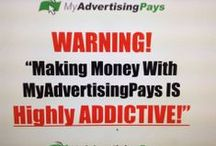 My Advertising Pays / My Advertising Pays - It's super easy to use, free to get started, and making money is literally as easy as 1, 2, 3 you simply: 1 sign-up, 2 view ads, and 3 get paid.