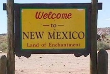 New Mexico Land of Enchantment / My heart is always longing for you my dear homeland. / by Bethlene Beckman