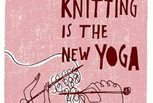 You had me at yarn / My Love affair with knitting / by Rachel Briese