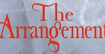 The Arrangement - Romance Novel / Settings and ideas for the romance novel, The Arrangement by Patti Stafford