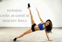 Fitness and Health / Exercise and eat healthy// / by Sydney Brents