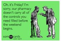 real life in a retail pharmacy :) / by Helen Marie