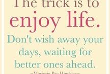 Words of Wisdom / Wise Thoughts / by Linda Robertson McCowen (Linda R. Haney McCowen)