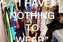 Clothes, Clothes & more clothes. / by Lauren Oberhaus