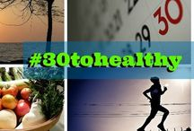 #30toHealthy