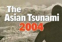 Asian Tsunami 26/12/2004  / Asian Tsunami  December 26, 2004 / by Bob Steele