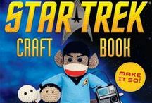 Star Trek Crafts / Crafts and DIY projects that honor Star Trek in its many forms!