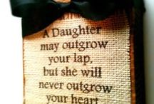 Daughter  / by sharon robinson