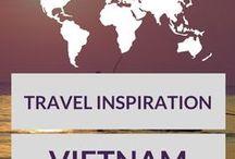 Vietnam Travel Inspiration / Inspiration for traveling to Vietnam