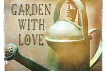 Gardening / dig up a little dirt. / by Roxann Arden