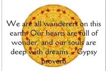 celebrating my Gypsy Soul / by Roxann Arden