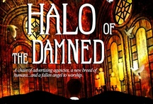 Halo of the Damned / A fallen angel runs an ad empire, fathers a new race, finds worship, and wants to secede from Hell. Tags: nephilim, mind control, fallen angel, halo http://dinarae.co