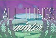 All Things Winter