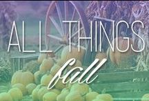All Things Fall / Fall fashion and trends.