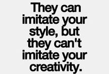 QUOTES | live a creative life / by Miss Sabine
