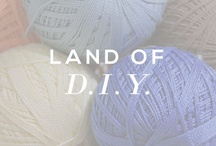Land of DIY / Do - It - Yourself / by Sseko Designs