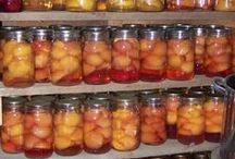 CANNING & PRESERVES / HOW AND WHAT TO CAN