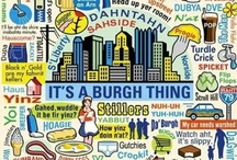 The 'Burgh / Some of the great things I miss about Pittsburgh