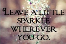 All That Sparkles / Leave a little sparkle wherever you go!