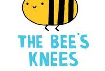 Bees Effin' knees! / by Manda Guinn