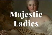 Majestic Ladies / Where the regal women from the kingdom of Art come to meet. / by J. Paul Getty Museum