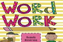 Word Work / by Dawn Loewen-Motz
