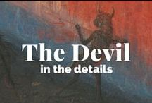 The Devil in the Details / Imps, demons, beasts, devils, monsters, and otherworldly creatures that skulk in the shadows. / by J. Paul Getty Museum