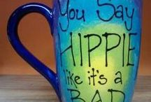 Hippie at heart... / by Pamela Waddell