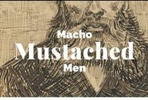 Macho Mustached Men / The art of manliness. / by J. Paul Getty Museum