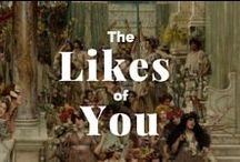 The Likes of You / Popular downloaded works of art in our Open Content Program  / by J. Paul Getty Museum
