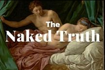 The Naked Truth / The nude in art / by J. Paul Getty Museum