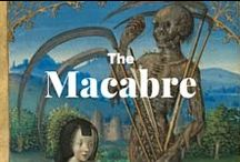 The Macabre / For the little bit of twisted in all of us. / by J. Paul Getty Museum