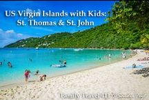US Virgin Islands with Kids / Family-friendly activities, hotels, and restaurants in the US Virgin Islands #familytravel #USVI
