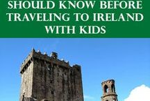 Ireland Family Trave (See also Dublin, Couny Kerry, County Clare, County Galway) / Tips, advice, and guides to help plan travel to Ireland with kids.