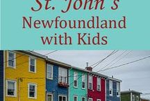 Newfoundland with Kids / Great things to see, do, eat--and where to stay while visiting Newfoundland with kids.