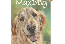 "MAXDOG / This page is dedicated to my book ""MAXDOG"" (Caryl Moll)"