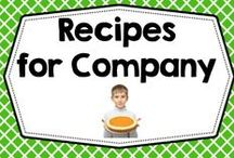 Recipes for Company / by Carolyn Wilhelm, NBCT, Wise Owl Factory