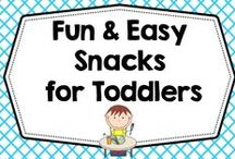 Fun and Easy Toddler Snacks / Fun and easy snacks for toddlers for mostly healthy eating.  / by Carolyn Wilhelm, NBCT, Wise Owl Factory