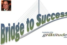 """""""The Bridge to Success """" Game: My gift to the Word: / The 1st part of the game, a card game version is now open to the world to play @ http://thebridgetosuccess.net/"""