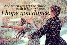 I Hope You Dance / by Melinda Moore