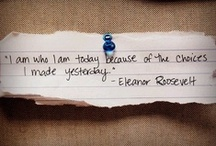 Quotes I Love / by Serena Curtis