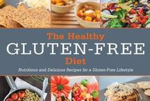 Gluten-Free Living / Books that showcase practical, delicious ways to manage a gluten-free diet.