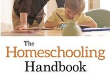 Homeschooling & Education / A selection of  books to help you help you get started homeschooling from preschool through high school.